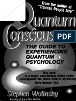 quantum consciousness the guide to experiencing quantum psychology - s. wolinsky (1993).pdf