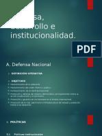 Defensa, Desarrollo e Institucionalidad