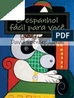 O Espanhol Fácil Para Você - David Spencer Luton