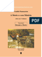 A Morte e seu Mistério - (1) Antes da Morte - Camille Flammarion