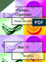 Perilaku Organisasi - Tim Kerja