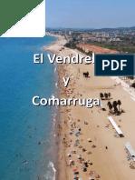 Comarruga y El Vendrell en Tarragona