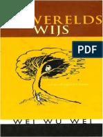 Wei Wu Wei - Onwerelds wijs