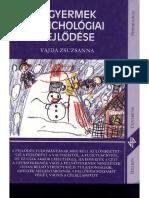 Vajda Zsuzsanna - A gyermek pszichológiai fejlődése