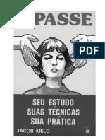 O Passe - Seu Estudo, Suas Técnicas, Sua Prática (Jacob Mello).pdf