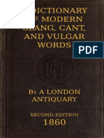 A Dictionary of Slang, Cant, And Vulgar Words