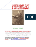 E.G. White Became a Type of Trinitarian!! Irrefutable Proofs!!