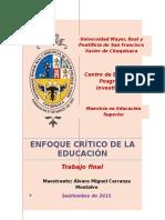 Enfoque Crítico de la Educación, Bolivia, Piel Blanca, Masterado, Máster, Miss, Tesis, Bioética, Ética