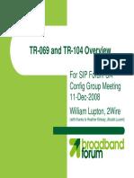 TR-069 + TR-104 SIP Forum Overview