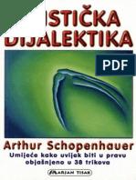 Arthur Schopenhauer - Eristicka Dijalektika(Umece Kako Da Se Uvek Bude u Pravu)