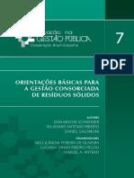 Vol. 7 - Orientações Básicas - Gestão Consorciada de Resíduos Sólidos