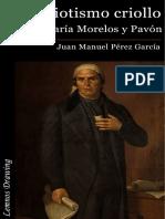 El patriotismo criollo en José María Morelos y Pavón