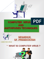 Computer Virus and Antivirus Techniques