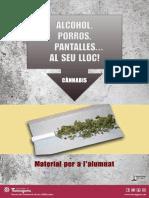 Cànnabis Al seu lloc! Alumnes