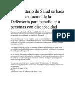 El Ministerio de Salud Se Basó en Una Resolución de La Defensoría Para Beneficiar a Personas Con Discapacidad