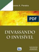 Devassando o Invisivel - Yvonne Do Amaral Pereira