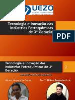 Desenvolvimento da Cadeia Petroquímica no Brasil