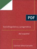 Sociolingüística y pragmática del Español