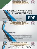 La Ética Profesional en La Ingenieria Civil