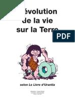 Flibotte, C - Evolution de La Vie Sur La Terre, Selon Le Livre d'Urantia