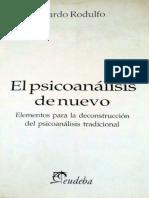 Ricardo Rodulfo - El psicoanálisis de nuevo.pdf