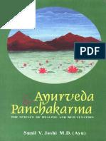 Sunil v. Joshi. Ayurveda and Panchakarma the Science of Healing and Rejuvenation