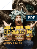 And We Hope You Like Shamans, Too_ the Secret Life of Mother Nature