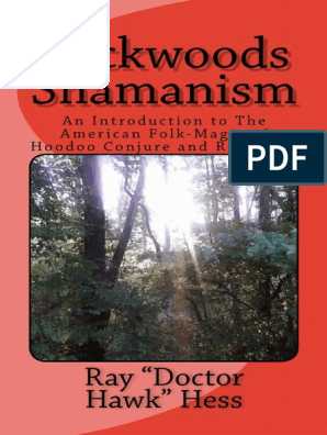 Backwoods Shamanism_ an Introduction to the American Folk