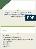 Explorando tecnologias da Web  Semântica para representação de  Design Rationale