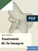 Anatomia de La Imagen - Hans Bellmer