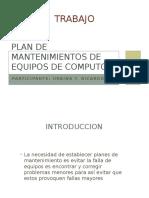 plandemantenimientosdeequiposdecomputo-120721234732-phpapp01.pptx