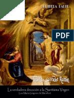 La verdadera devoción a la Santísima Virgen