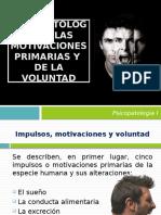 Psicopatología de Las Motivaciones Primarias y de La Voluntad (2)
