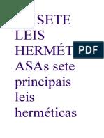 As SETE LEIS HERMÉTICASAs Sete Principais Leis Herméticas Se Baseiam Nos Princípios Incluídos No Livro
