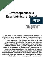 Interdependencia Ecosistémica y Social
