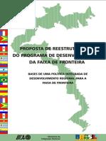 [BRASIL] Proposta de Reestruturação do Programa de Desenvolvimento da Faixa de Fronteira