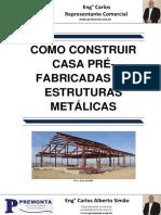 Como Construir Casas Prefabricadas Em Estrutura Metálica
