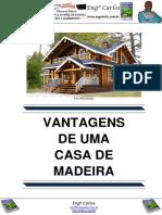 Vantagens de Uma Casa de Madeira