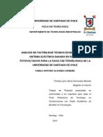 Análisis de Factibilidad Técnicoeconómica de Un Sistema Eléctrico Basado en Paneles Fotovoltaicos Para La Facultad Tecnólogica de La Universidad de Santiago de Chile