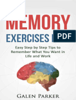 Memory Exercises Now - Easy Step by Step Tips to Remember What You Want in Life and Work by Galen Parker