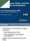 Webinar presentation of Priya Kanayson of NCD Alliance on breast cancer and SDGs