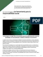 La Tecnología, Una Herramienta Para La Responsabilidad Social