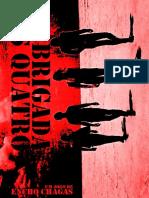 A Brigada Dos Quatro-By EnchoChagas