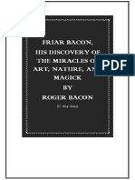 Friar Bacon His Discovery of the Miracles of Art Nature and Magick
