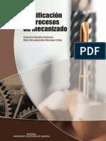 Gonzalez Contreras, Francisco_ Meseguer Calas, María Desamparados-Planificación de procesos de mecanizado-Editorial de la Universidad Politécnica de Valencia (2015)