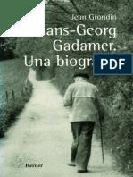 Grondin, Jean - Hans-Georg Gadamer, Una Biografía OCR