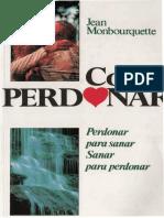 Monbourquette Jean - Como Perdonar
