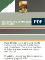 5.-Recuperando La Mayordomia ¿a Qué Costo