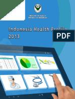 Indonesia Health Profile 2013 - V2 Untuk Web