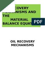 (2) Material Balance Equation-Driving Mechanisms